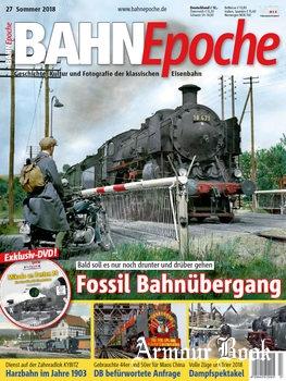 Bahn Epoche №27 2018