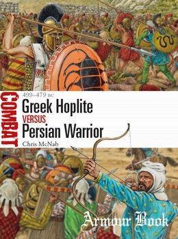 Greek Hoplite vs Persian Warrior: 499-479 BC [Osprey Combat 31]