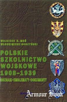 Polskie szkolnictwo wojskowe 1908-1939. Odznaki, emblematy, dokumenty [Wydawnictwo AVALON]