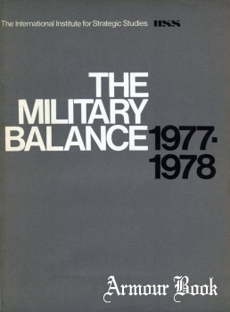 The Military Balance 1977-1978 [The International Institute for Strategc Studies]