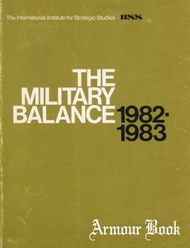 The Military Balance 1982-1983 [The International Institute for Strategc Studies]