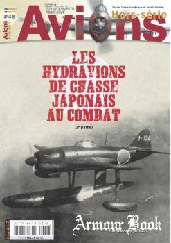 Les hydravions de chasse Japonais au combat (2e partie) [Avions Hors-Serie №48]