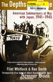 The Depths of Courage: American Submariners at War With Japan, 1941-1945 [Berkley Pub Group]