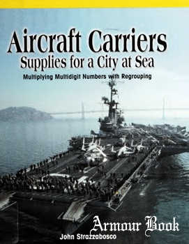 Aircraft Carriers: Supplies for a City at Sea [PowerKids Press]