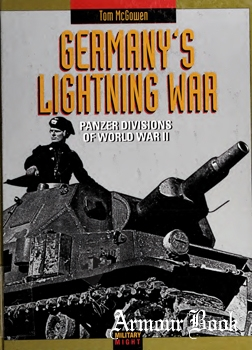 Germany's Lightning War: Panzer Divisions of World War II [Twenty-First Century Books]