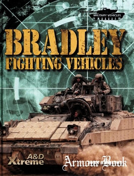 Bradley Fighting Vehicles [ABDO Publishing]
