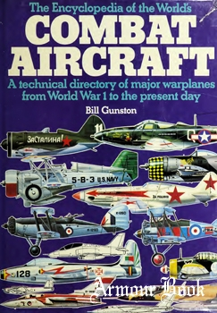 The Encyclopedia of the World's Combat Aircraft [Chartwell Books]