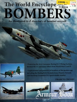 The World Encyclopedia of Bombers: An Illustrated A-Z Directory of Bomber Aircraft [Hermes House]