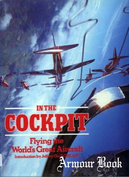 In the Cockpit: Flying the World's Great Aircraft [Chartwell Books]