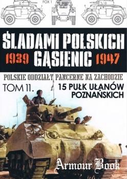 15 Pulk Ulanow Poznanskich [Sladami Polskich Gasienic 11]