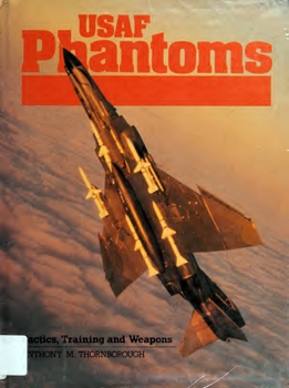 USAF Phantoms [Arms and Armour]