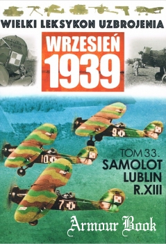 Samolot Lublin R.XIII [Wielki Leksykon Uzbrojenia. Wrzesien 1939 Tom 33]