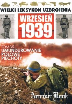 Umundurowanie polowe piechoty [Wielki Leksykon Uzbrojenia. Wrzesien 1939 Tom 35]