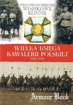 Przysposobienie Wojskowe Konne [Wielka Ksiega Kawalerii Polskiej Tom 45]