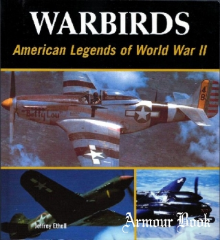 Warbirds: American Legends of World War II [Lowe & B.Hould]