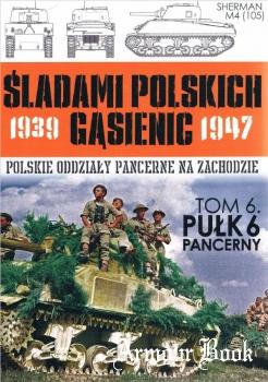 Pulk 6 Pancerny [Sladami Polskich Gasienic 6]