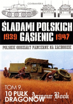 10 Pulk Dragonow [Sladami Polskich Gasienic 9]
