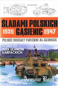 Pulk Ulanow Karpackich [Sladami Polskich Gasienic 10]