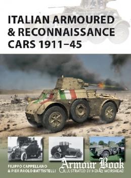 Italian Armoured & Reconnaissance Cars 1911-1945 [Osprey New Vanguard 261]