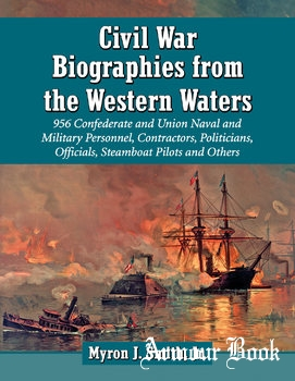 Civil War Biographies from the Western Waters [McFarland & Company]