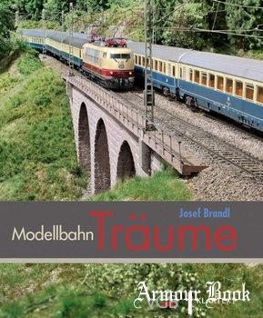 Modellbahn Traume [VGB Verlagsgruppe Bahn GmbH / Klartext Verlag]