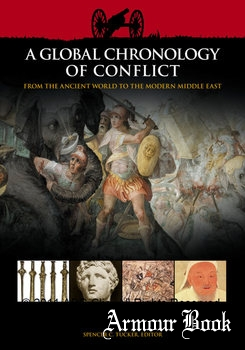 A Global Chronology of Conflict: From the Ancient World to the Modern Middle East Volume I: ca. 3000 BCE-1499 CE [ABC-Clio]