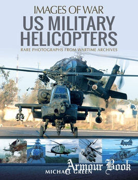 US Military Helicopters [Images of War]