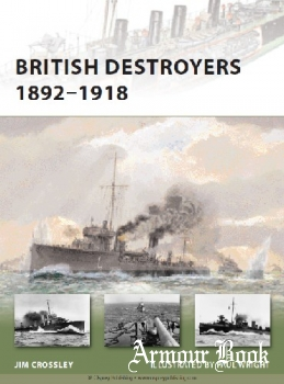 British Destroyers 1892-1918 [Osprey New Vanguard 163]