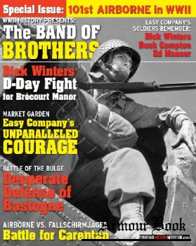 The Band of Brothers [WWII History Magazine Special Issue]