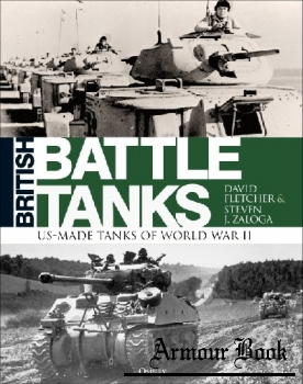 British Battle Tanks: American-made World War II Tanks [Osprey General Military]