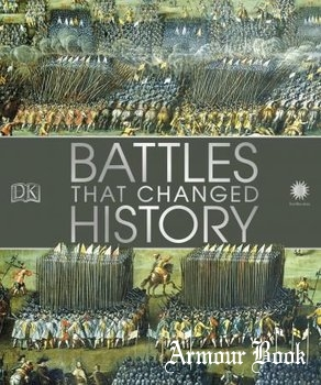 Battles that Changed History [Dorling Kindersley]