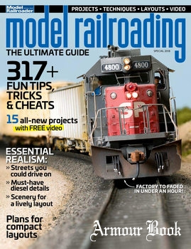 Model Railroading: The Ultimate Guide [Kalmbach Publishing]
