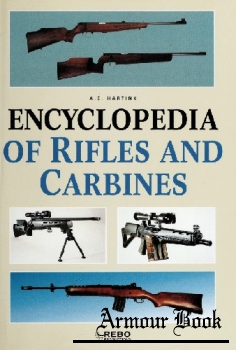 Encyclopedia of Rifles and Carbines [Rebo Productions]