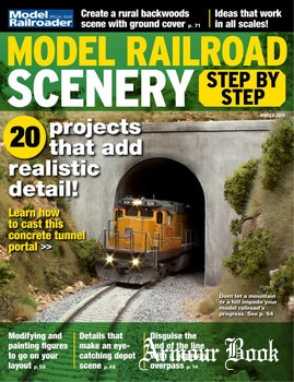 Model Railroad Scenery Step by Step [Model Railroad Special]