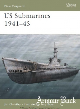 US Submarines 1941-1945 [Osprey New Vanguard 118]
