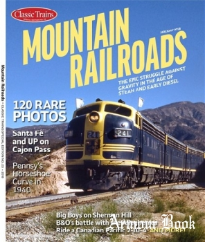 Mountain Railroads [Classic Trains Special Edition No.23]