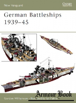 German Battleships 1939-1945 [Osprey New Vanguard 71]
