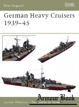 German Heavy Cruisers 1939-1945 [Osprey New Vanguard 81]