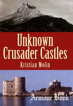 Unknown Crusader Castles [Hambledon and London]