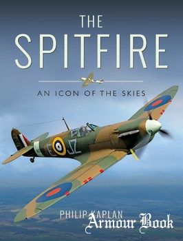 The Spitfire: An Icon of the Skies [Pen & Sword]
