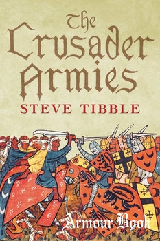 The Crusader Armies [Yale University Press]