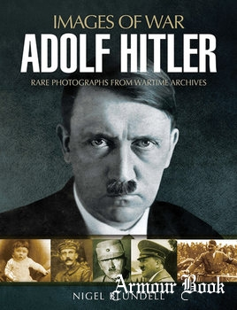 Adolf Hitler [Images of War]