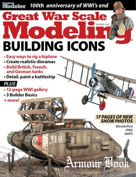 Great War Scale Modeling [Kalmbach Publishing ]