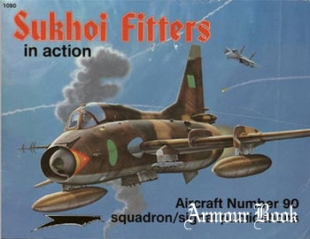 Sukhoi Fitters in Action [Squadron Signal 1090]