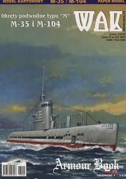 """Okrety podwodne typu """"M"""": M-35 i M-104 [WAK 2016-02]"""