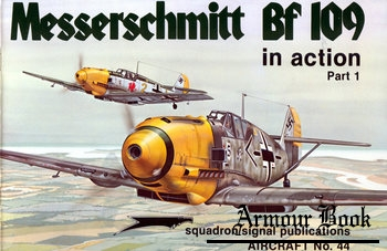 Messerschmitt Bf 109 in Action (Part 1) [Squadron Signal 1044]