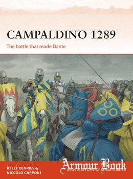 Campaldino 1289: The Battle that made Dante [Osprey Campaign 324]
