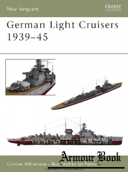 German Light Cruisers 1939-1945 [Osprey New Vanguard 84]
