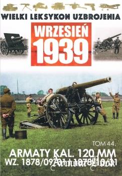 Armaty kal. 120mm wz. 1878/09/31 i 1878/10/31 [Wielki Leksykon Uzbrojenia. Wrzesien 1939 Tom 44]