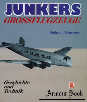 Junkers Grossflugzeuge: Geschichte und Technik [Motorbuch Verlag]